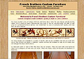 Visit  the French Brothers Custom Furniture Web Site!